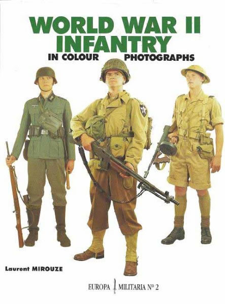 World War II Infantry In colour Photograps