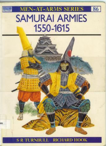 Samurai Armies. 1550-1615